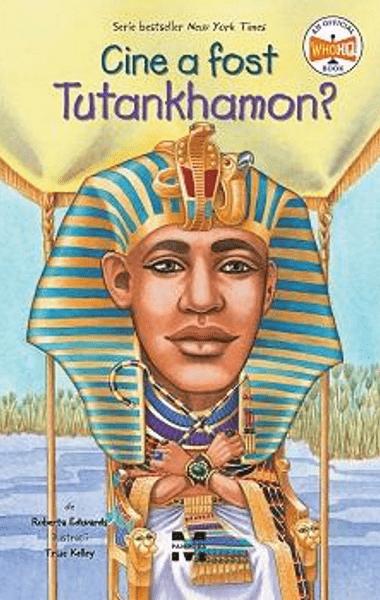 cine a fost tutankhamon