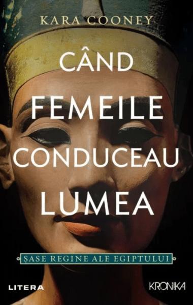 cand femeile conduceau lumea