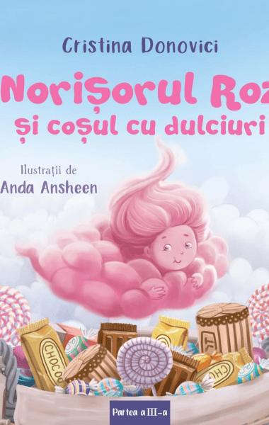 norisorul roz si cosul cu dulciuri