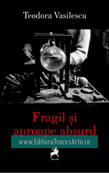 fragil si aproape absurd
